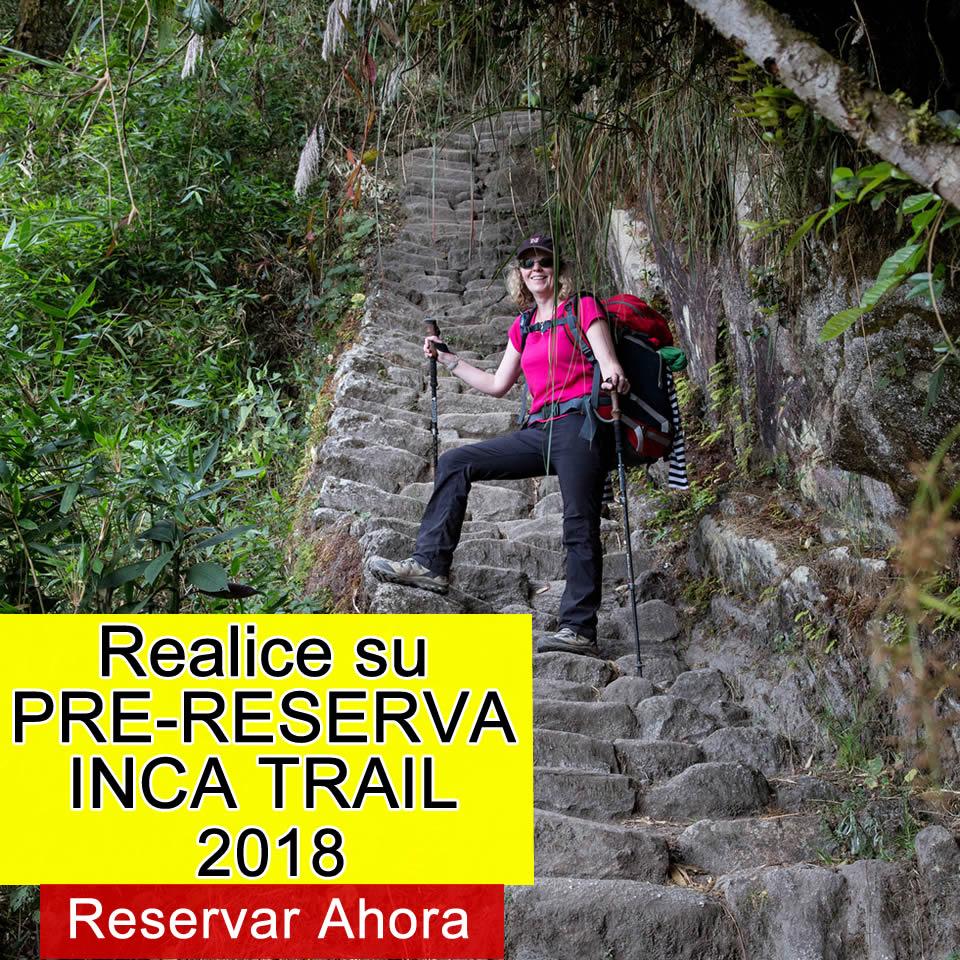 Realice su pre reserva inca trail 2018